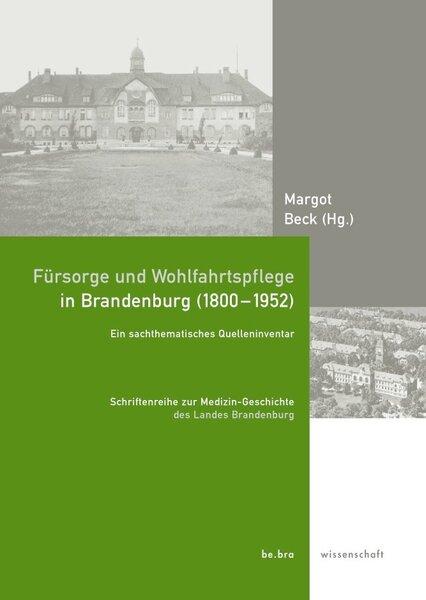 Fürsorge und Wohlfahrtspflege in Brandenburg (1800-1952)