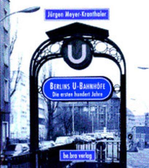 Berlins U-Bahnhöfe