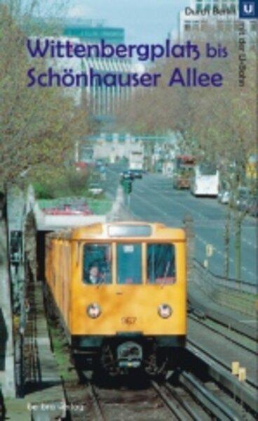 Wittenbergplatz bis Schönhauser Allee