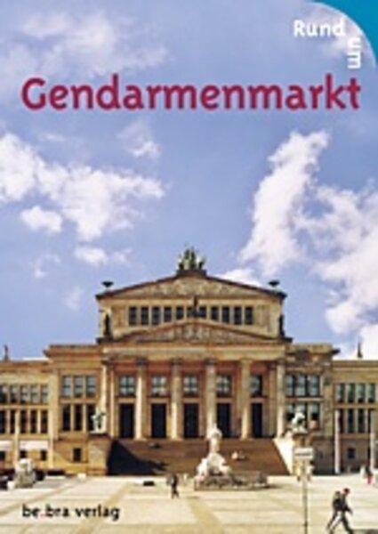 Rund um Gendarmenmarkt