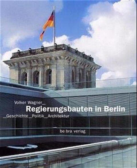 Regierungsbauten in Berlin