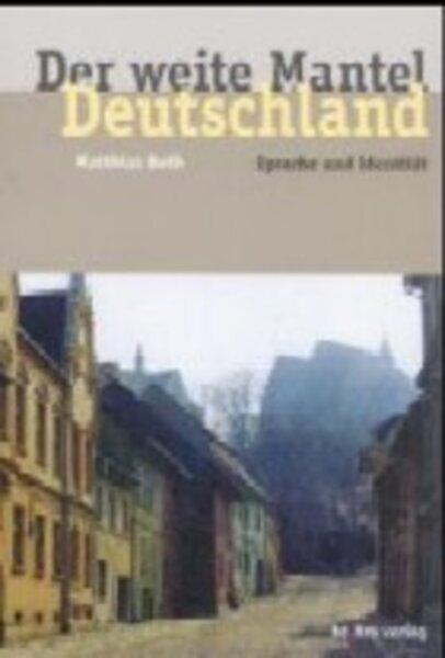 Der weite Mantel Deutschland