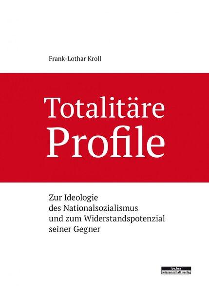Totalitäre Profile