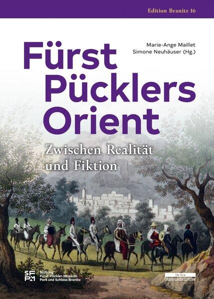 Fürst Pücklers Orient